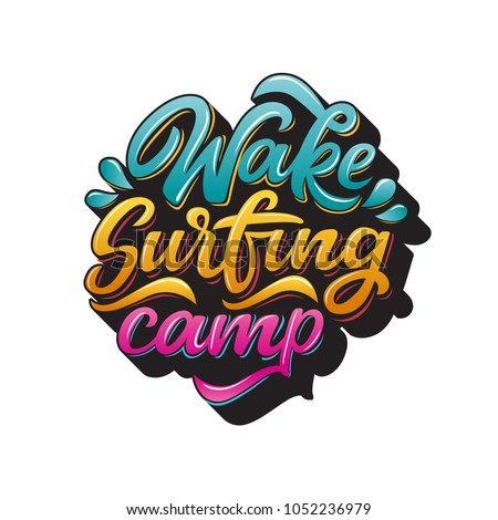 4d0d5a03fd Wake surfing camp lettering for logotype