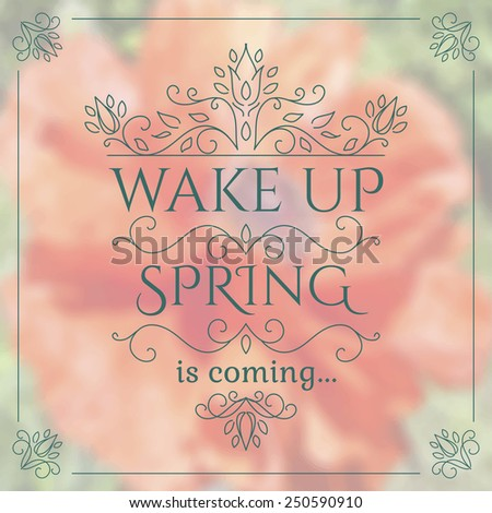 wake up spring is coming