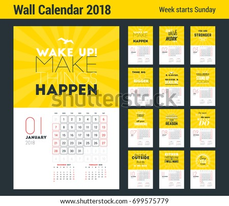 Shutterstock Wall Calendar Template for 2018 Year. Vector Design Print Template with Typographic Motivational Quote on Yellow Background. Week starts on Sunday