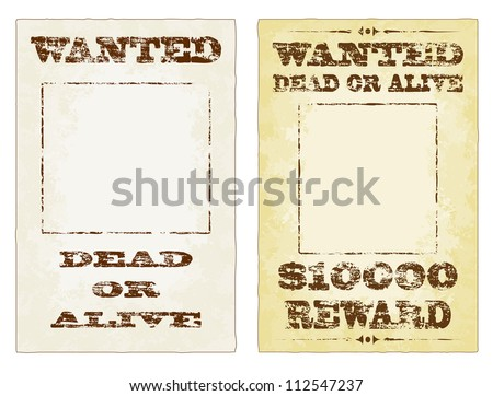 Wanted dead or alive grungy faded vector posters
