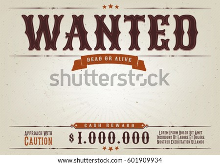 Wanted Western Movie Poster/ Illustration Of A Vintage Old Elegant Wanted  Placard Poster Template,  Free Wanted Poster Template Download