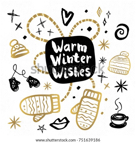 Warm Winter Wishes Happy New Year sketch style Christmas quote lettering Typography greeting card Gold black white doodles trendy elements. Hand drawn vector illustration.
