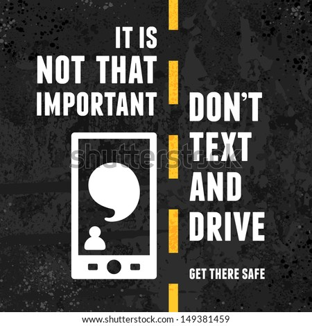 Warning about the dangers of texting and driving over textured background