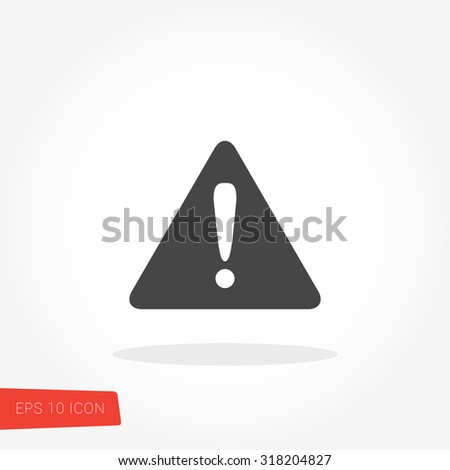 Warning, Alert Isolated Flat Web Mobile Icon / Vector / Sign / Symbol / Button / Element / Silhouette