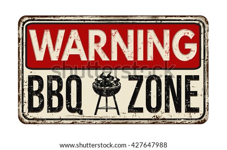 warning bbq barbecue zone...