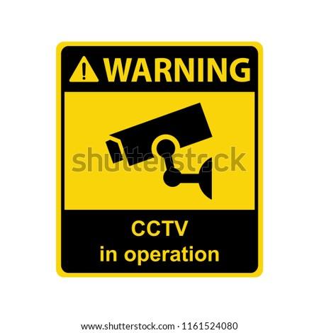 Warning : CCTV in operation. Sign ,symbol ,illustration