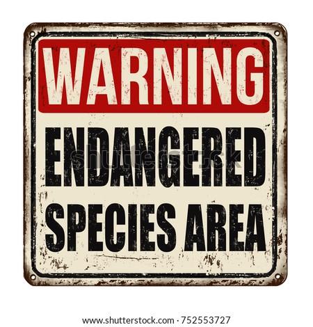 warning endangered species area ...