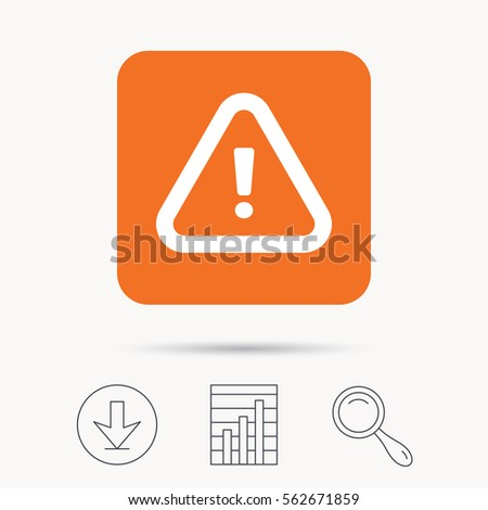 Warning icon. Attention exclamation mark symbol. Report chart, download and magnifier search signs. Orange square button with web icon. Vector