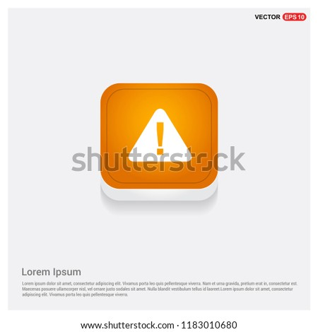 warning icon Orange Abstract Web Button - Free vector icon