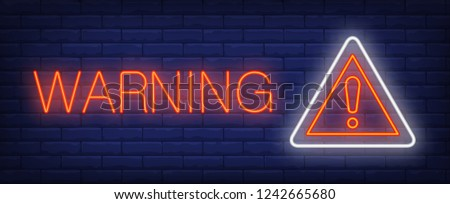 Warning neon text and triangle sign with exclamation mark. Caution design. Night bright neon sign, colorful billboard, light banner. Vector illustration in neon style.