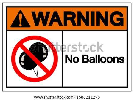 warning no balloons symbol sign