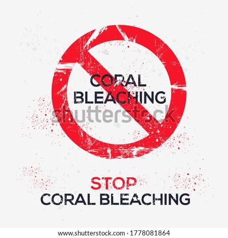warning sign  coral bleaching