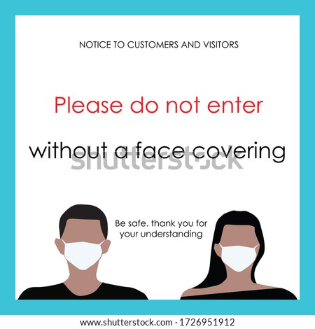 Warning sign for Coronavirus. Notice sign for COVID-19. Warning safety to prevent spread of COVID-19. Board and banner. Wear face mask sign for business. Please do not enter without a face mask. Masks