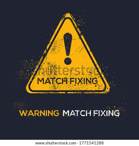 warning sign  match fixing