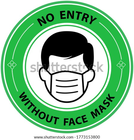 Warning sign No entry without face mask stamp, mask required sign, blue isolated on white background, vector illustration. Vector front door plate.