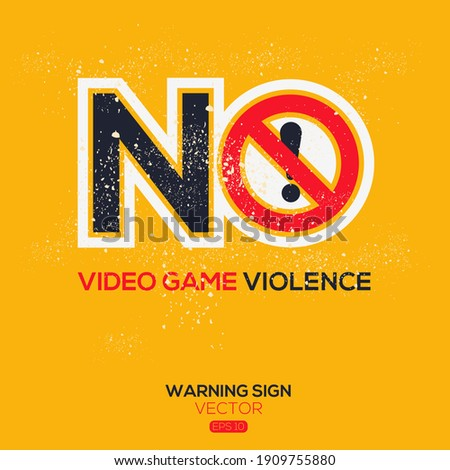 warning sign  no video game