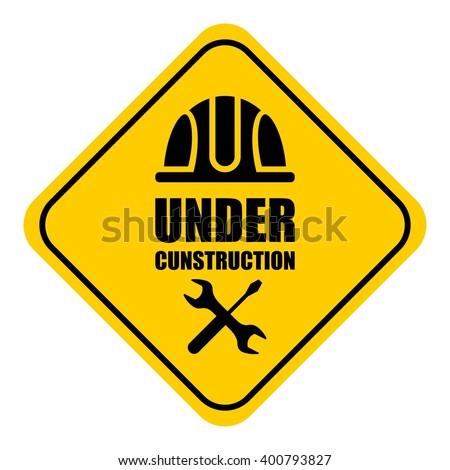 warning sign under construction
