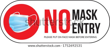 Warning sign without a face mask no entry and keep distance. Vector front door plate.  Stockfoto ©