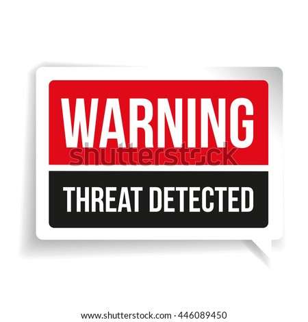 warning threat detected