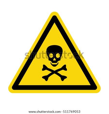 Warning Toxic material sing, symbol