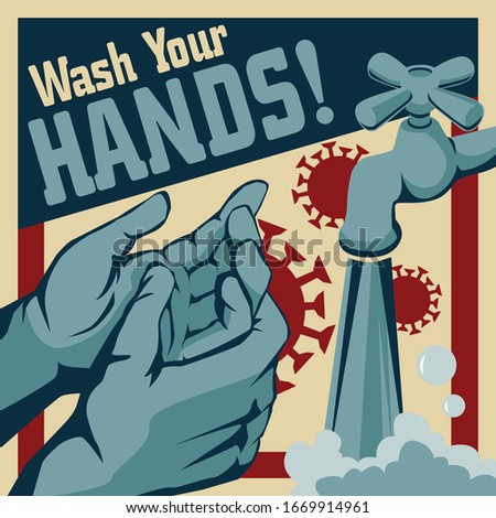 Wash Your Hands Vector Illustration. Washing Hand in Vintage Retro Propaganda Style Poster Stock photo ©