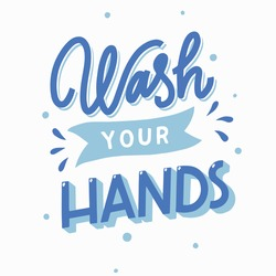 Wash Your Hands Vector Quote Lettering