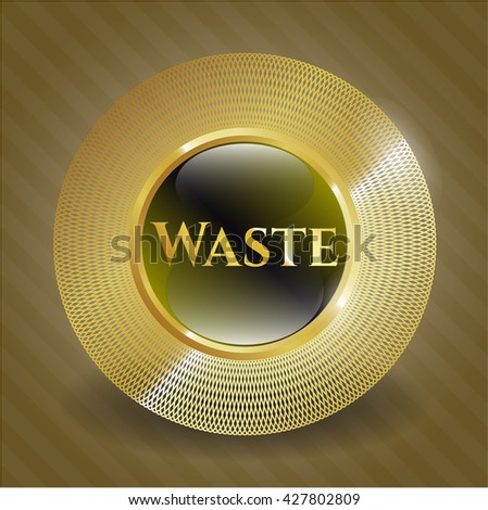 Waste golden badge