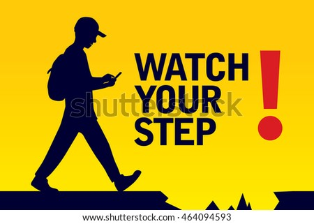 watch your step banner graphic