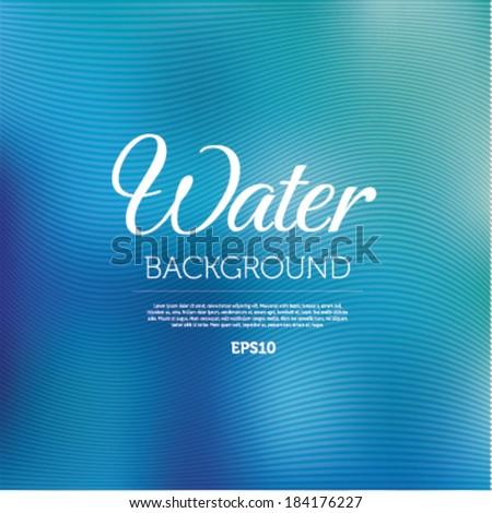 water blurred background