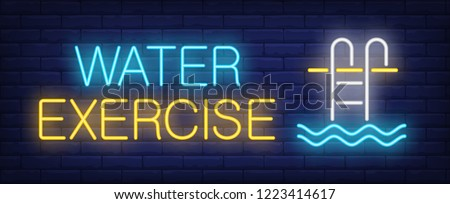 Water exercise neon sign. Glowing inscription with pool stair and water on dark blue brick background. Can be used for topics like aqua aerobics, pool exercises, gym, fitness
