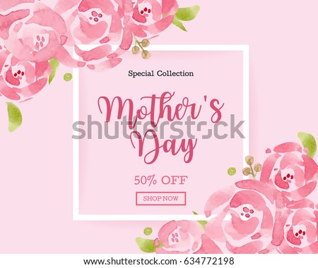 WaterColor Mother's day greeting card with flowers background for for banners,Wallpaper, invitation, posters, brochure, voucher discount. #634772198