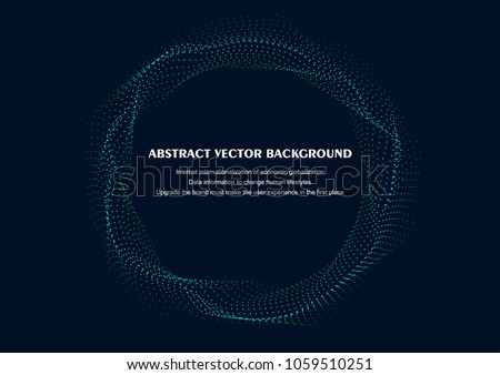 Wave particle abstract vector background illustration;  #1059510251