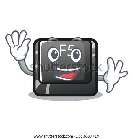 Waving f5 installed on the mascot computer