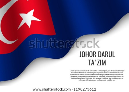 waving flag of Johor Darul Ta'zim is a region of Malaysia on transparent background. Template for banner or poster. vector illustration Zdjęcia stock ©
