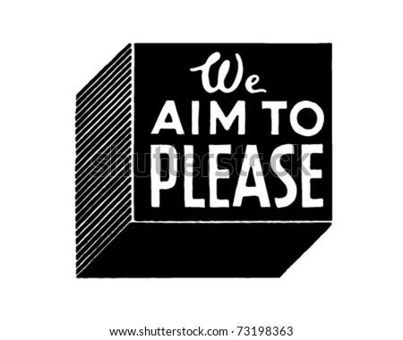 We Aim To Please - Retro Ad Art Banner