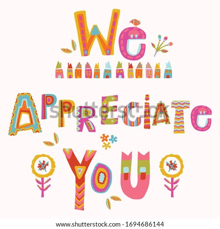 We appreciate you to care and key workers. Fight corona virus covid 19 motivational message. Cheerful thank you quote gratitude clipart with bright floral lettering. Stay home card for social media Сток-фото ©