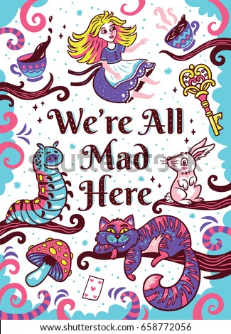 we are all mad here art print