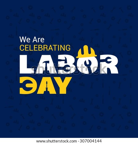 We are celebrating Labor day typography poster template, September 7th, United state of America, American Labor day design. Beautiful USA flag Composition. Labour Day poster design