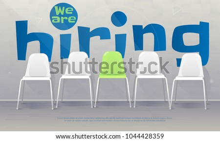 We are hiring banner. Vacant chairs near office wall. One of them has green color represent the hiring position to be recruited and filled. Vector illustration