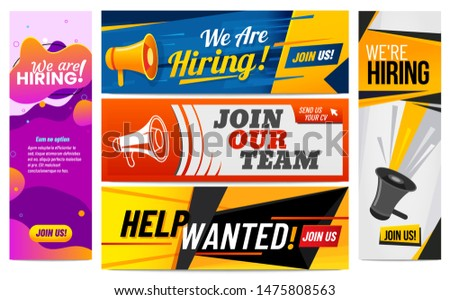 We are hiring banners. Join our team, vacancy promotional banner and hirings creative template. Worker employment hunter sign, business vacancy hire. Isolated vector illustration icons set