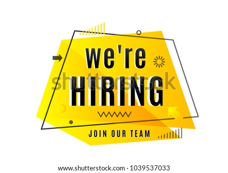 We are hiring concept. Join our team text. Job vacancy advertisement geometric banner design isolated on white background. Vector illustration