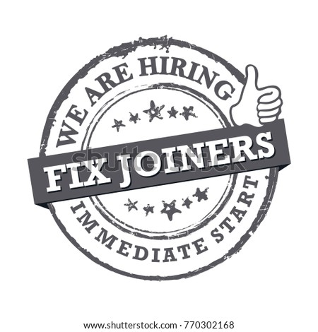 We are hiring fix joiners - gray sticker for print designed for recruitment agencies / human resources companies that are looking for construction / demolition  workers.