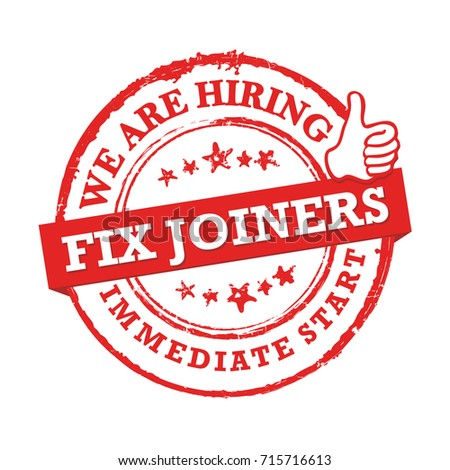 We are hiring Fix Joiners - red printable sticker designed for recruitment agencies / human resources companies that are looking for construction and building workers