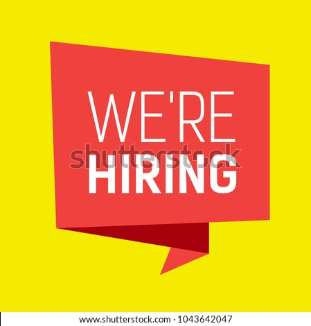 We are hiring lettering on pink origami speech bubble with yellow background. Inscription can be used for announcements, leaflets, posters, banners.