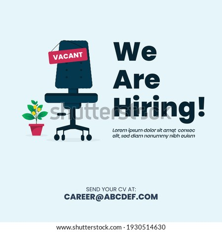 we are hiring. we are hiring, join our team announcement banner facebook and instagram post.  facebook cover. vacant sign on empty office chair. We're Hiring with empty office chair and plant on side.