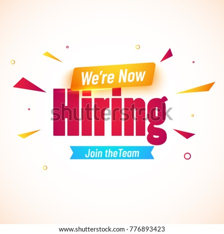 We are now Hiring, Join the Team. Advertisement Poster or Banner Design.  Shiny abstract background.