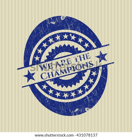 We are the Champions rubber stamp