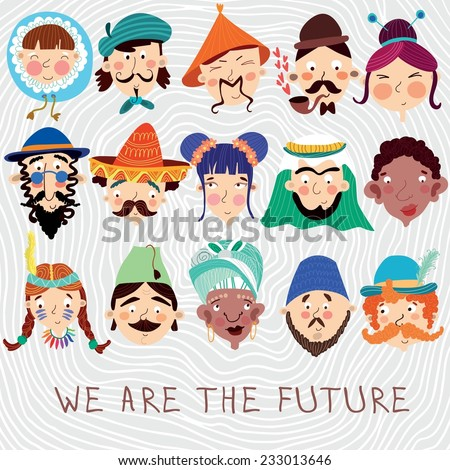 we are the future concept