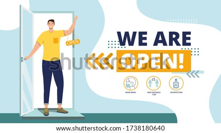 We are working again after coronavirus.Small business.The end of quarantine.Welcome back after pandemic.Man opens a door in cafe, shop,store,bakery.Reopening.Cute Flat Vector Illustration.We're open.