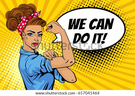 We Can Do It poster. Pop art sexy strong girl. Classical american symbol of female power, woman rights, protest, feminism. Vector colorful hand drawn background in retro comic style with speech bubble